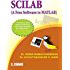 SCILAB (A Free Software To MATLAB)