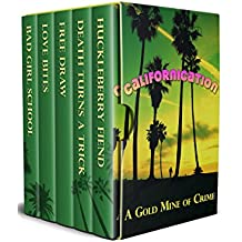 Californication: A Gold Mine of Crime (English Edition)