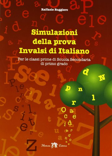 Simulazioni della prova INVALSI di italiano. Per la 1ª classe della Scuola media. Con espansione online