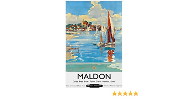 TU63 Vintage Maldon Essex British Railways Travel Poster Print A2//A3