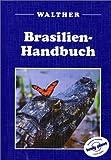 Brasilien-Handbuch - Nick Selby, Andrew Draffen, Robyn Jones