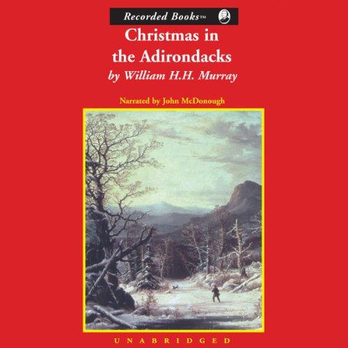 Christmas in the Adirondacks  Audiolibri