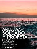 Anuel AA - Soldado Y Profeta Ft Ozuna, Almighty, Ñengo Flow (Remix) [OV]