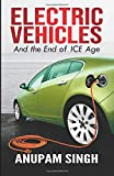 Electric Vehicles: And the End of ICE age