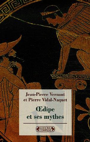 Oedipe et ses mythes par Jean-Pierre Vernant