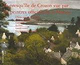La presqu'île de Crozon vue par les peintres officiels de la Marine
