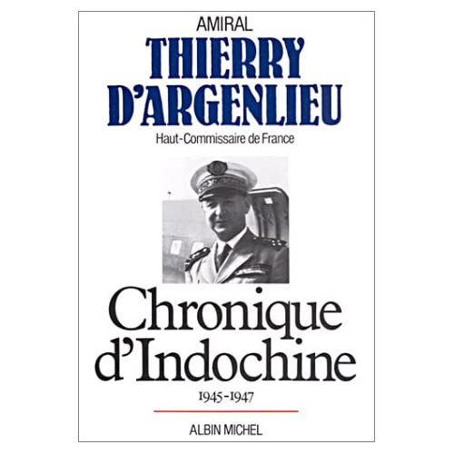 Chronique d'Indochine 1945 - 1947