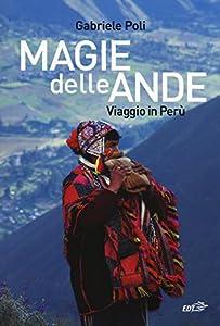 I 10 migliori libri sul Perù