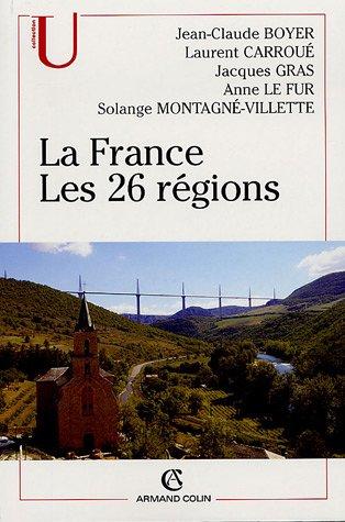 La France : Les 26 rgions