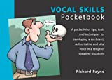 The Vocal Skills Pocketbook (Management Pocketbooks)