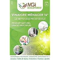 MGI DEVELOPPEMENT - 5L Vinaigre blanc à 14° - Pour nettoyage - Qualité professionnelle - Nettoie, dégraisse, détartre.