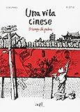Una vita cinese. Trilogia