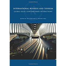 International Business and Tourism: Global Issues, Contemporary Interactions (Routledge International Series in Tourism, Business and Management (Paperback))