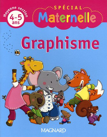 Graphisme : Moyenne section 4-5 ans