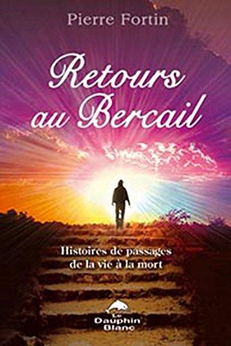Retours au bercail par Pierre Fortin