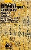 mille ans de litt?rature japonaise tome 1 anthologie du viiie au xiiie si?cle