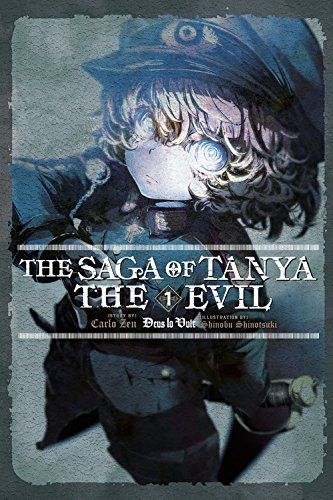 The Saga of Tanya the Evil, Vol. 1 (light novel): Deus lo Vult