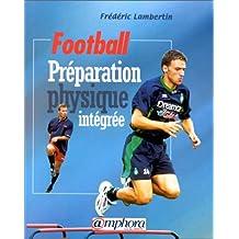 Football : préparation physique intégrée