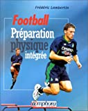 Football - Préparation physique intégrée