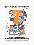 Spielmanns Notenbuch Band 1