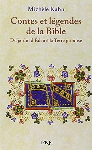 Contes Et Legendes De La Bible - Contes et légendes de la Bible :