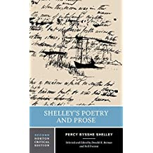 Shelley's Poetry and Prose (Norton Critical Edition) by Percy Bysshe Shelley (2002-01-02)