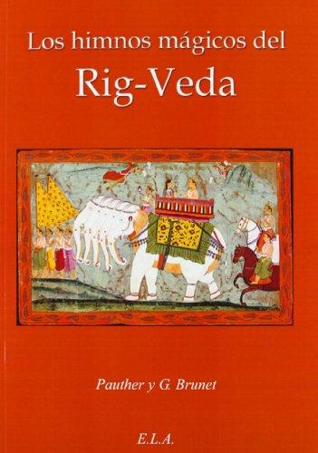 Los Himnos Mágicos Del Rig-Veda (Tradiciones De Oriente)