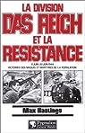 La division Das Reich et la Résistance, 8 Juin-20 juin 1944 par Hastings