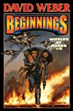 Worlds of Honor 6: Beginnings by David Weber (2013-07-14)