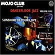 Mojo Club Vol. 5 (Sunshine Of Your Love)
