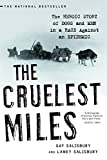 The Cruelist Miles – The Heroic Story of Dogs and Men in a Race Against an Epidemic