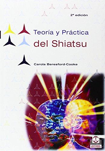 Teoria y Practica del Shiatsu (Masaje) por Carola Beresford-Cooke