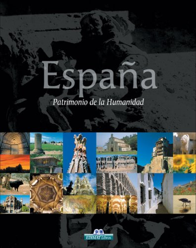 España - patrimonio de la humanidad por Juan Cuellar Lazaro