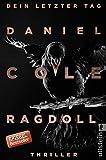 Ragdoll - Dein letzter Tag: Thriller (Ein New-Scotland-Yard-Thriller, Band 1)