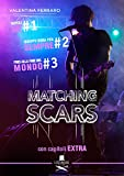 Matching Scars Series