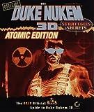 The Official Duke Nukem 3D - Strategies & Secret : Atomic Edition (Strategies & Secrets) by Jonathan Mendoza (1997-02-01) - Sybex Inc - 01/02/1997