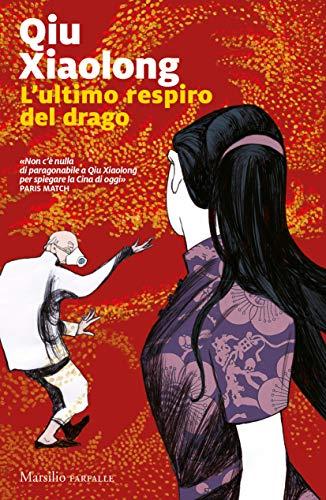 L'ultimo respiro del drago (Ispettore capo Chen Cao Vol. 11)