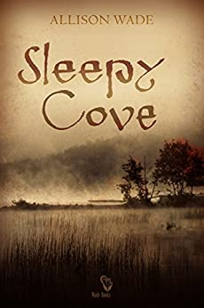 Sleepy Cove di [Wade, Allison]