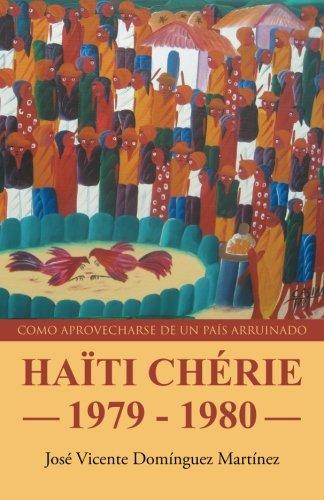 HAÏTI CHÉRIE 1979 - 1980 por José Vicente Domínguez Martínez