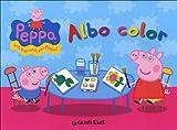 Albo color. Peppa Pig. Hip hip urrà per Peppa!