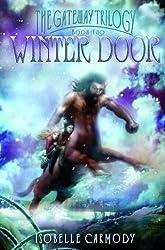 Winter Door (Gateway Trilogy) by Isobelle Carmody (2006-05-23)