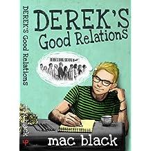 Derek´s Good Relations (Derek Series Book 4)
