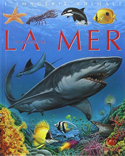La grande imagerie - les animaux de la mer par Emilie Beaumont