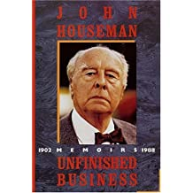 Unfinished Business: Memoirs 1902-1988.