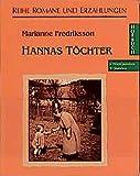 Hannas Töchter (Romane und Erzählungen - Hörbuch) - Marianne Fredriksson