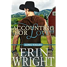 Accounting for Love - A Long Valley Romance: Country Western Small Town Romance Novel (English Edition)