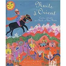 Nuits d'Orient : contes extraits des Mille et une nuits