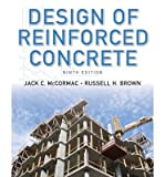 { [ DESIGN OF REINFORCED CONCRETE: ACI 318-11 CODE EDITION ] } By McCormac, Jack C (Author) Feb-19-2013 [ Hardcover ]
