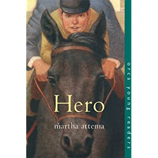 Hero (Orca Young Readers) (English Edition)