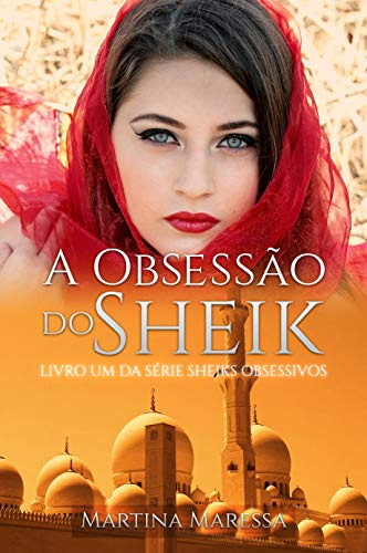 Descargar El Utorrent A Obsessão do Sheik (Sheiks obsessivos Livro 1) En PDF
